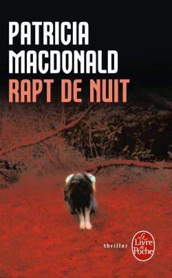 LIVRERapt de nuit De Patricia MacDonald