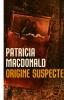 LIVREOrigine suspecte De Patricia MacDonald