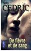 LIVRE: De fièvre et de sang de Sire Cédric