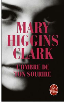 LIVRE: L'ombre de ton sourire / Mary Higgins Clark