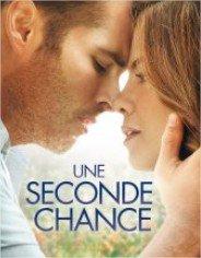Une seconde chance : découvrez une histoire riche en émotions !