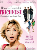 Tricheuse : une comédie française pour votre soirée 100 % filles