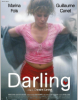 Darling : un film émouvant qui risque de vous laisser sans voix