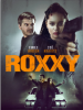 Roxxy : un film d'action à la Bonnie & Clyde à découvrir