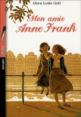 Mon Amie Anne Frank Alison Leslie Gold Antre De Petite