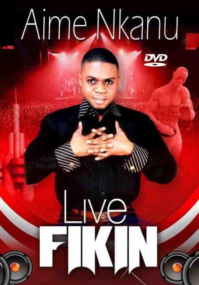 AIME NKANU / Live fikin