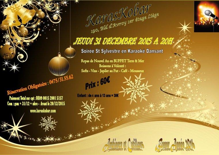 vite réserve réveillon 31/12/15 diner & boissons all in au karaskobar à Liège 60¤