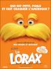 Affiche officielle française du film d'Animation the Lorax