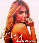 Pour ~ MileyDestinyHope.