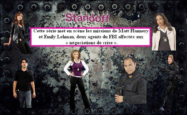 Standoff : les négociateurs ! ♥