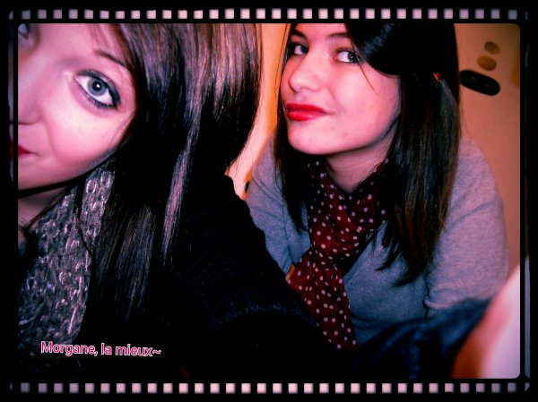 Justine & Morgane ♥