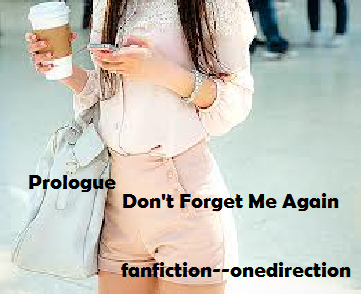 Prologue Don't Forget Me Again