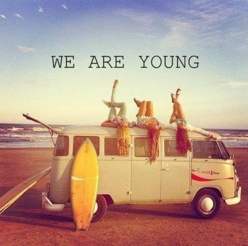 Jeune et con, dit-on. Mais qu'est-ce que c'est bon.