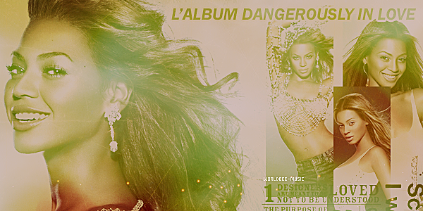 !............................____DANGEROUSLY IN LOVE  - - ALBUM____............................!