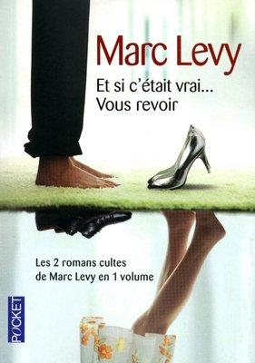 Et si c'était vrai / Vous revoir: Marc Lévy