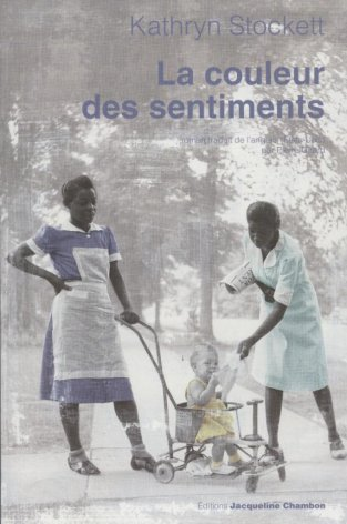 La couleur des sentiments- Kathryn Stockett -9/10