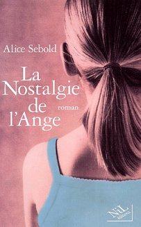 La nostalgie de l'ange - A.Sebold- 6.5 /10