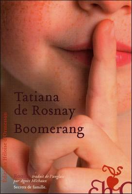 Boomerang - T. De Rosnay - 6/10