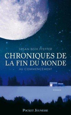 Chroniques de la fin du monde, Tom 1 - S. Beth Pfeffer - 7/10