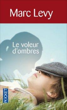 Le voleur d'ombres - 8.5/10 - M. Levy