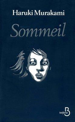 Sommeil - H. Murakami - 8/10