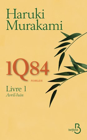 1Q84 - Tome 1 - H. Murakami - 6/10