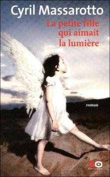 La petite fille qui aimait la lumière - 9/10 - C. Massarotto