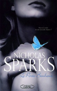 Le porte-bonheur - Nicholas Sparks - 8/10