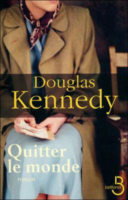 Quitter le monde - D.Kennedy - 6/10
