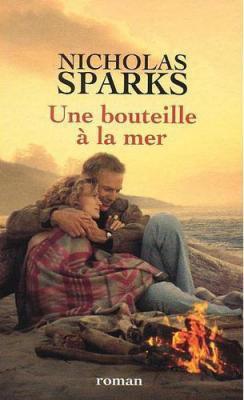 Une bouteille à la mer - Nicholas Sparks - 6/10