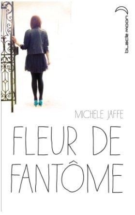 Fleur de fantôme  - M. Jaffe - 6/10