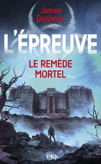 Le Labyrinthe, tome 3 - Le remède mortel - 6.5/10