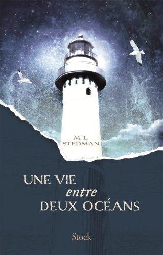 La vie entre deux océans - Margot L. Stedman - 8.5/10
