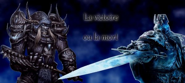 Feuille à Fanfiction : La victoire ou la mort. - World of Warcraft.