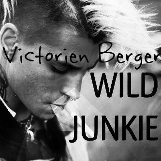 Feuille à Fanfiction : Wild junkie. - The Sheperds / Victorien Berger / Louis Delort.