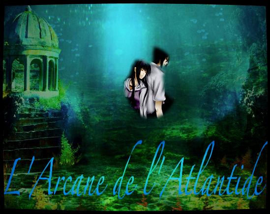 Feuille à Fanfiction : L'arcane de l'Atlantide. - Naruto.