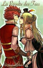 Feuille à Fanfiction : La révolte des fées. - Fairy Tail.