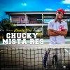 Chucky MistaRes feat DaMostWanted - Pvembeza