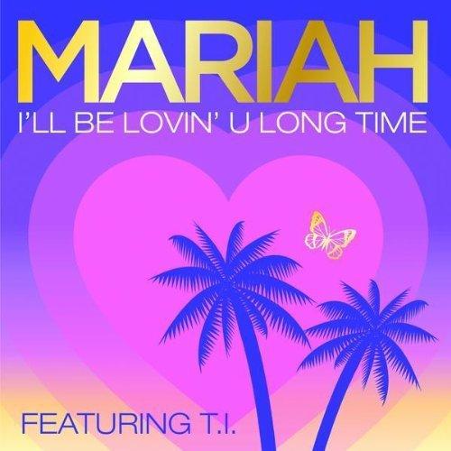 E=MC2 / Mariah Carey ft. T.I. - I'll Be Lovin' U Long Time (2008)