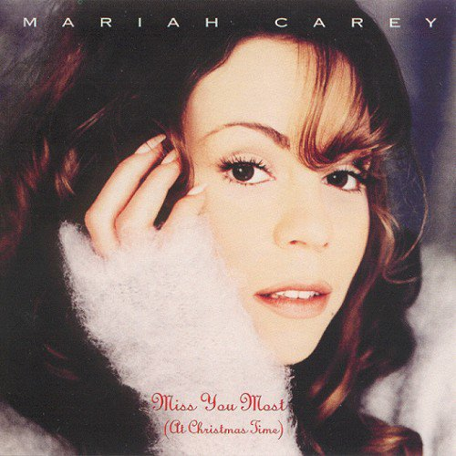 Merry Christmas / Mariah Carey - Miss You Most (At Christmas Time) (1994)