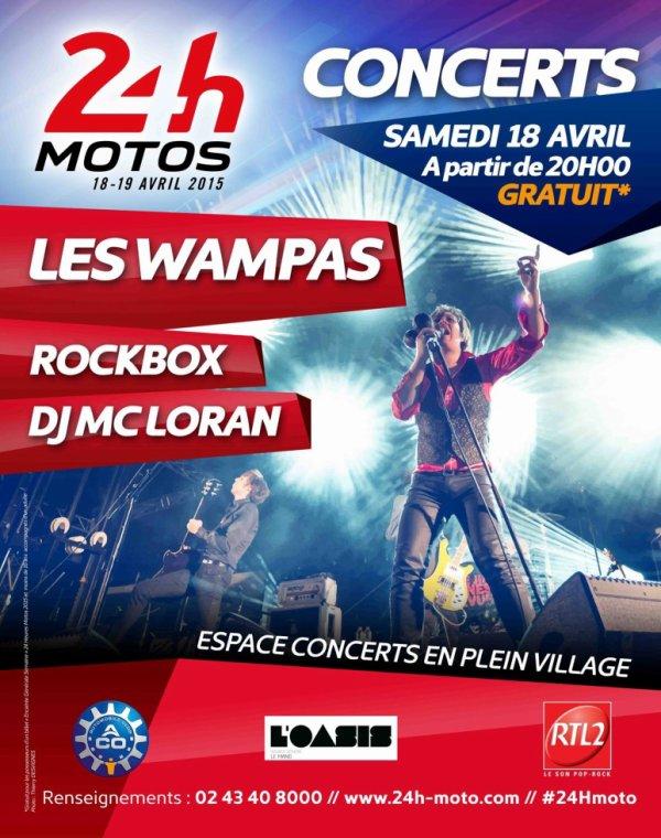 Concert du samedi 18 avril au soir des prochaines 24h00 moto