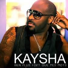 Zouk / Kaysha - Bien plus fort que mes mots (2010)