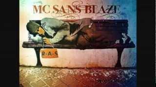 MC SANS BLAZE - R.A.S (2012)