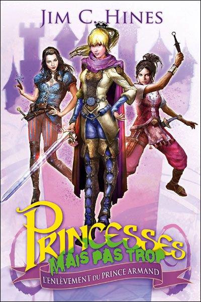 Princesses Mais Pas Trop : L'enlèvement du Prince Armant