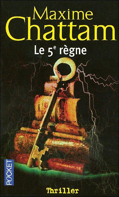 Le 5éme règne (Maxime Chattam)