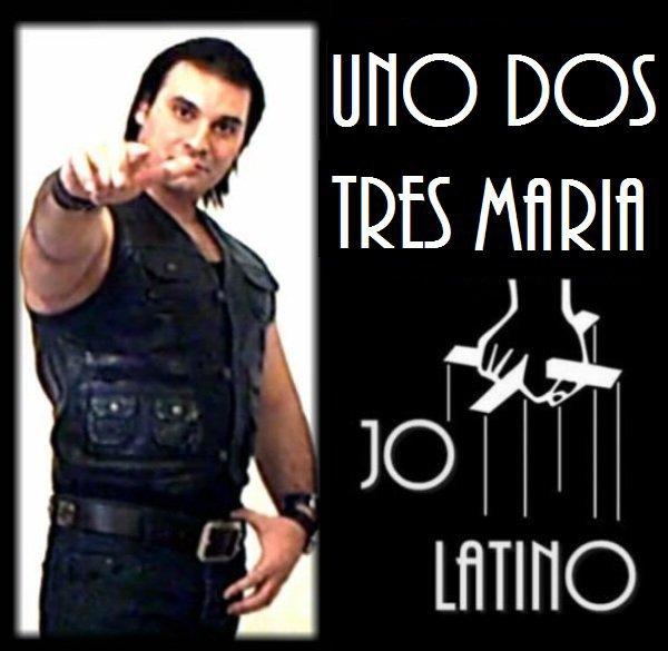 Jo latino Chante uno dos tres Maria