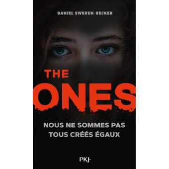 The Ones, tome 1 de Daniel Sweren Becker