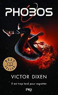 Chronique de Phobos, tome 1 de Victor Dixen