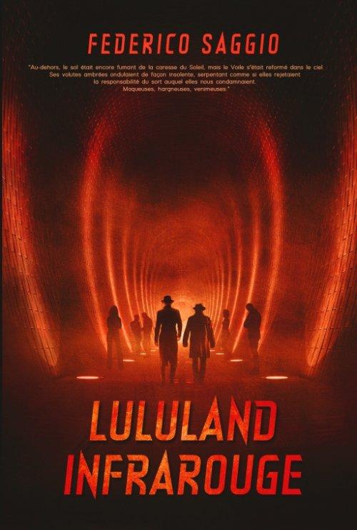 Chronique de Lululand Infrarouge de Federico Saggio