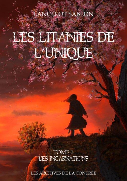 Chronique des Litanies de l'Unique, tome 1 de Lancelot Sablon